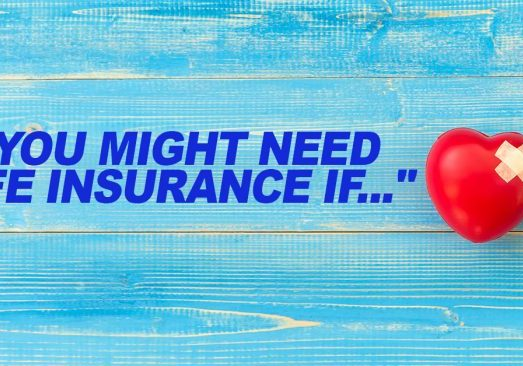 Life-_You-Might-Need-Life-Insurance-If...__